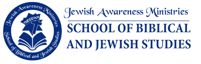 Jewish Awareness Ministries School of Biblical and Jewish Studies
