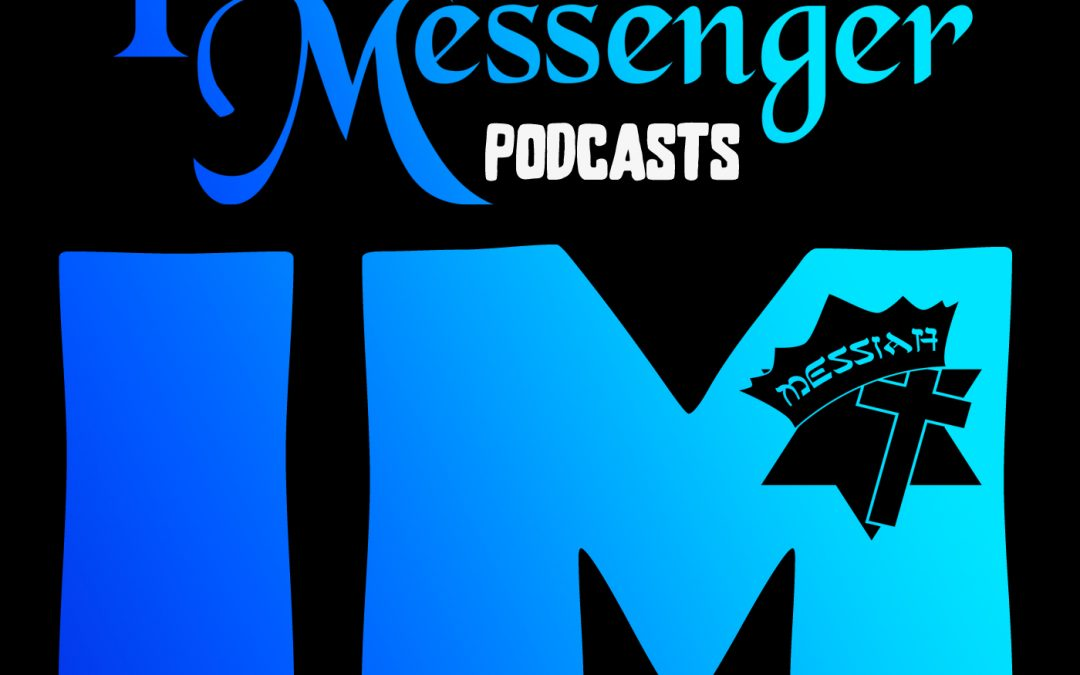 IM Podcasts – Messiah as Our Passover
