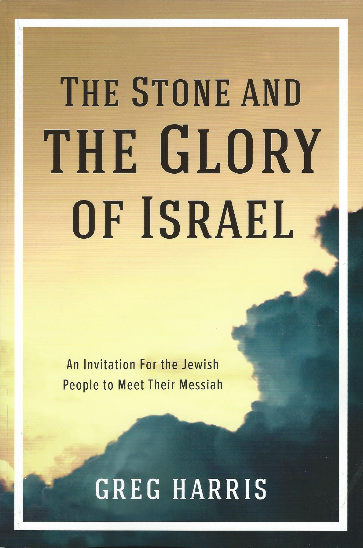 The Stone and the glory of Israel